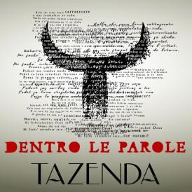 TAZENDA_dentro le parole_ok
